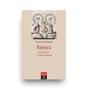 Simya - Sembolizm ve Dünyagörüşü