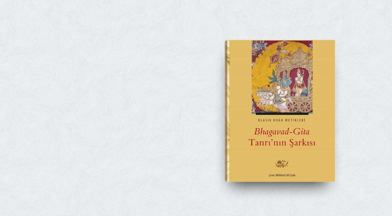 Bhagavad-Gita Tanrı'nın Şarkısı